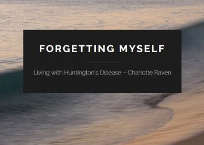 Living With Huntington's Disease – by Charlotte Raven